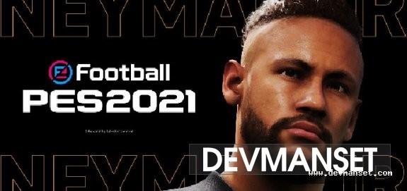 eFootball PES adlı serinin yeni yüzü Neymar JR. oldu